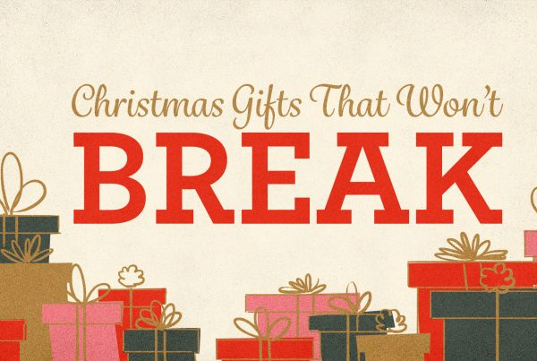 christmas-gifts-that-wont-break_t