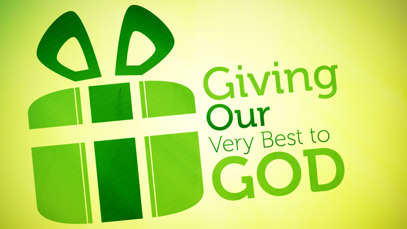 Giving Our Very Best to God